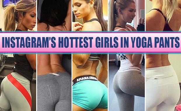 Instagrams Hottest Girls In Yoga Pants | Biweekly News