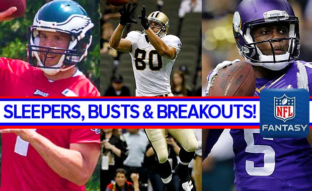 Sleepers Busts And Breakouts For Fantasy Football 2015